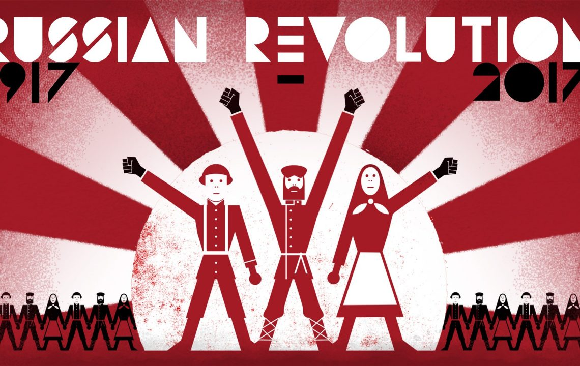 The Enduring Relevance of the Russian Revolution