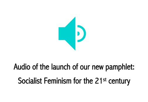Pamphlet #02: Socialist Feminism for the 21st Century